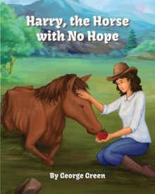 Harry, the Horse with No Hope av George Green (Heftet)