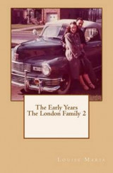 Omslag - The Early Years the London Family 2