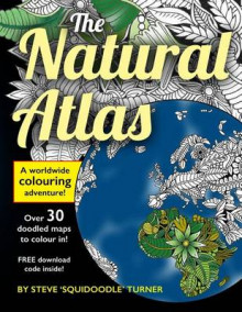 The Natural Atlas av Steve Turner (Heftet)