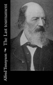 The Last Tournament av Lord Alfred Tennyson (Heftet)