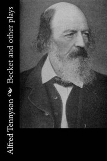 Becket and Other Plays av Lord Alfred Tennyson (Heftet)