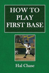 Omslag - How to Play First Base