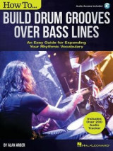 Omslag - How to Build Drum Grooves Over Bass Lines