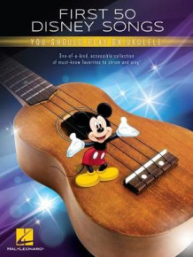 First 50 Disney Songs You Should Play on Ukulele (Bok uspesifisert)