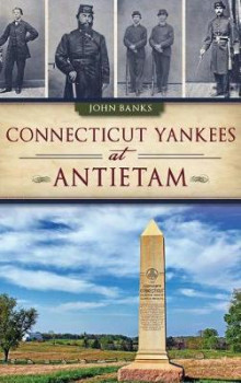 Connecticut Yankees at Antietam av John Banks (Innbundet)