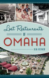 Omslag - Lost Restaurants of Omaha