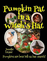 Omslag - Pumpkin Pat in a Witch's Hat