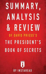 Omslag - Summary, Analysis & Review of David Priess's the President's Book of Secrets