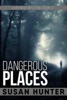 Dangerous Places av Professor Susan Hunter (Heftet)