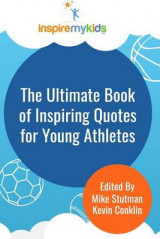 Omslag - The Ultimate Book of Inspiring Quotes for Young Athletes