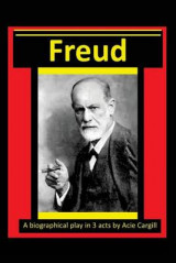 Omslag - Freud - A Biographical Play in 3 Acts