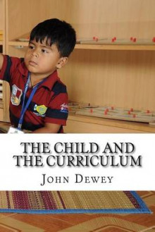 The Child and the Curriculum av John Dewey (Heftet)