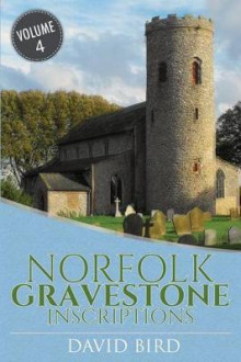 Norfolk Gravestone Inscriptions av David Bird (Heftet)