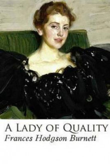 A Lady of Quality av Frances Hodgson Burnett (Heftet)