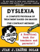 Omslag - Dyslexia a Complete Treatment Program Based on Images