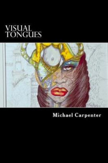 Visual Tongues av Michael Carpenter (Heftet)