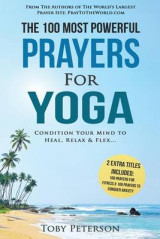 Omslag - Prayer - The 100 Most Powerful Prayers for Yoga - 2 Amazing Bonus Books to Pray for Fitness & Anxiety