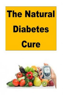 The Natural Diabetes Cure av Roger Mason (Heftet)