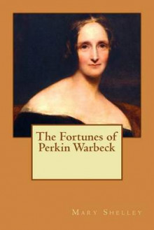 The Fortunes of Perkin Warbeck av Mary Shelley (Heftet)