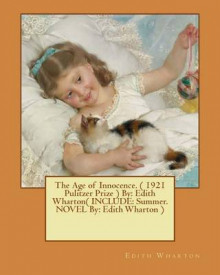 The Age of Innocence. ( 1921 Pulitzer Prize ) by av Edith Wharton (Heftet)