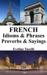 Omslag - French Idioms & Phrases - Proverbs & Sayings