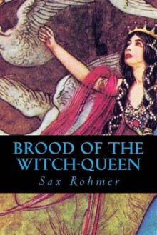 Brood of the Witch-Queen av Sax Rohmer (Heftet)