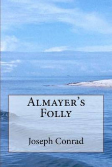 Almayer's Folly av Joseph Conrad (Heftet)