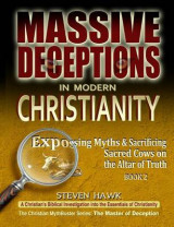 Omslag - Massive Deceptions in Modern Christianity