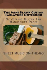 Omslag - The Mini Blank Guitar Tablature Notebook