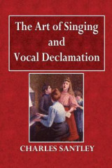 Omslag - The Art of Singing and Vocal Declamation