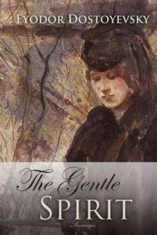 The Gentle Spirit av Fyodor Dostoyevsky (Heftet)