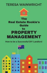 Omslag - The Real Estate Rookie's Guide to Property Management