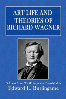 Art Life and Theories of Richard Wagner av Richard Wagner (Heftet)
