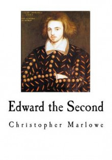 Edward the Second av Christopher Marlowe (Heftet)