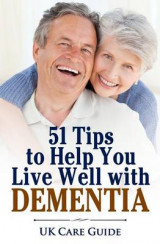 Omslag - 51 Tips to Help You Live Well with Dementia