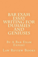 Omslag - Bar Exam Essay Writing for Dummies and Geniuses