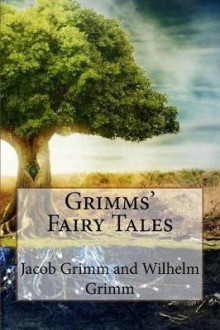 Grimms' Fairy Tales Jacob Grimm and Wilhelm Grimm av Jacob Grimm og Wilhelm Grimm (Heftet)