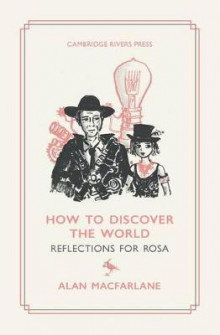 How to Discover the World av Alan MacFarlane (Heftet)