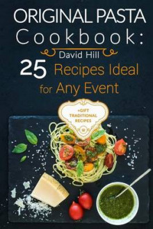 Original Pasta Cookbook av David Hill (Heftet)