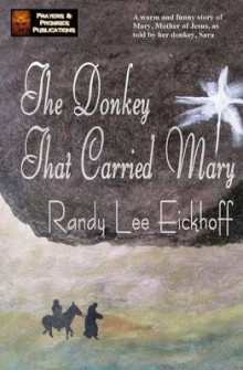 The Donkey That Carried Mary av Randy Lee Eickhoff (Heftet)