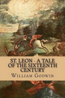 St. Leon - A Tale of the Sixteenth Century av William Godwin (Heftet)