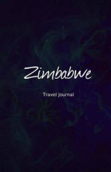 Omslag - Zimbabwe Travel Journal