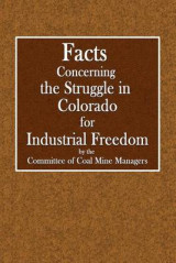 Omslag - Facts Concerning the Struggle in Colorado for Industrial Freedom