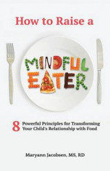 Omslag - How to Raise a Mindful Eater