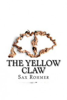 The Yellow Claw av Sax Rohmer (Heftet)
