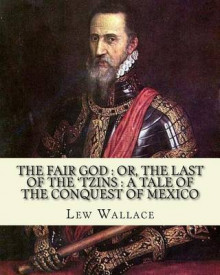 The Fair God av Lew Wallace (Heftet)