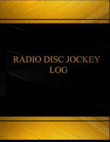 Omslag - Radio Disc Jockey (Log Book, Journal - 125 Pgs, 8.5 X 11 Inches)