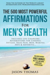 Omslag - Affirmation the 500 Most Powerful Affirmations for Men's Health
