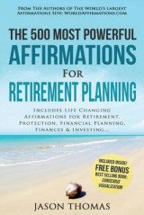 Omslag - Affirmation - The 500 Most Powerful Affirmations for Retirement Planning