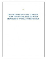 Omslag - Strategic Plan for Federal Research and Monitoring of Ocean Acidification